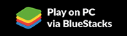 Play on PC via Bluestacks
